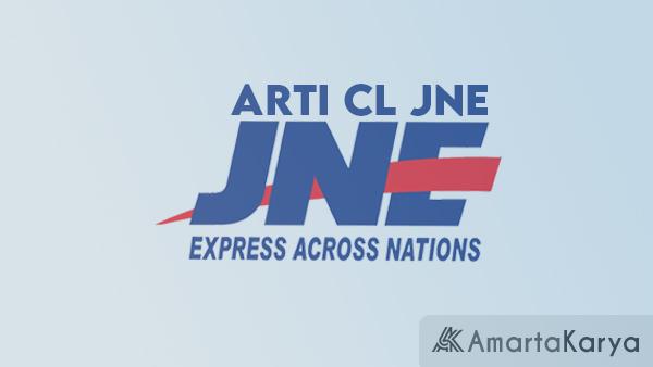 Arti CL JNE