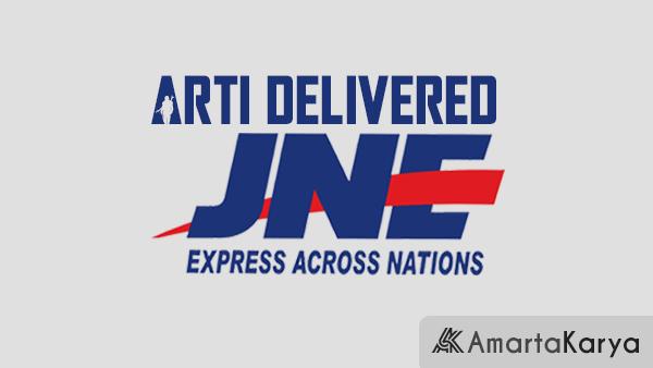 Arti Delivered JNE