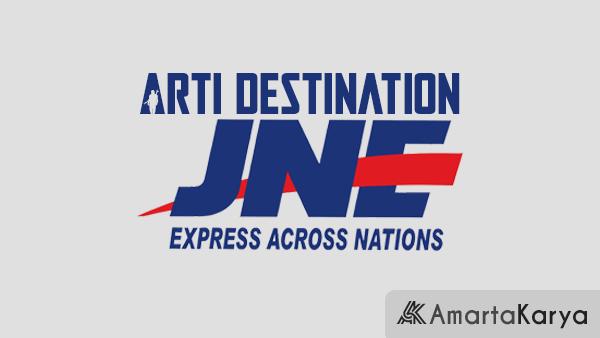 Arti Destination JNE