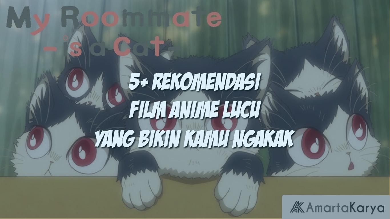 5 rekomendasi film anime lucu yang bikin kamu ngakak