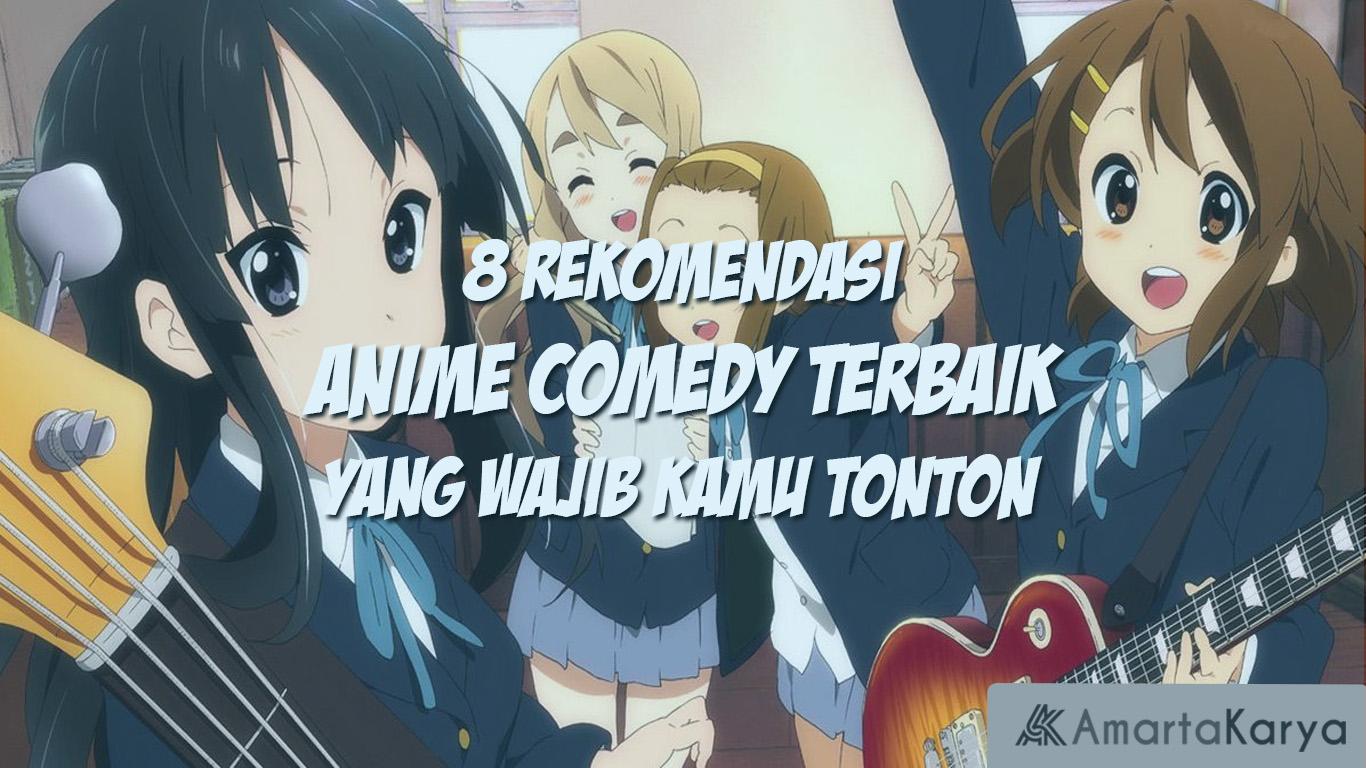 8 rekomendasi anime comedy terbaik yang wajib kamu tonton