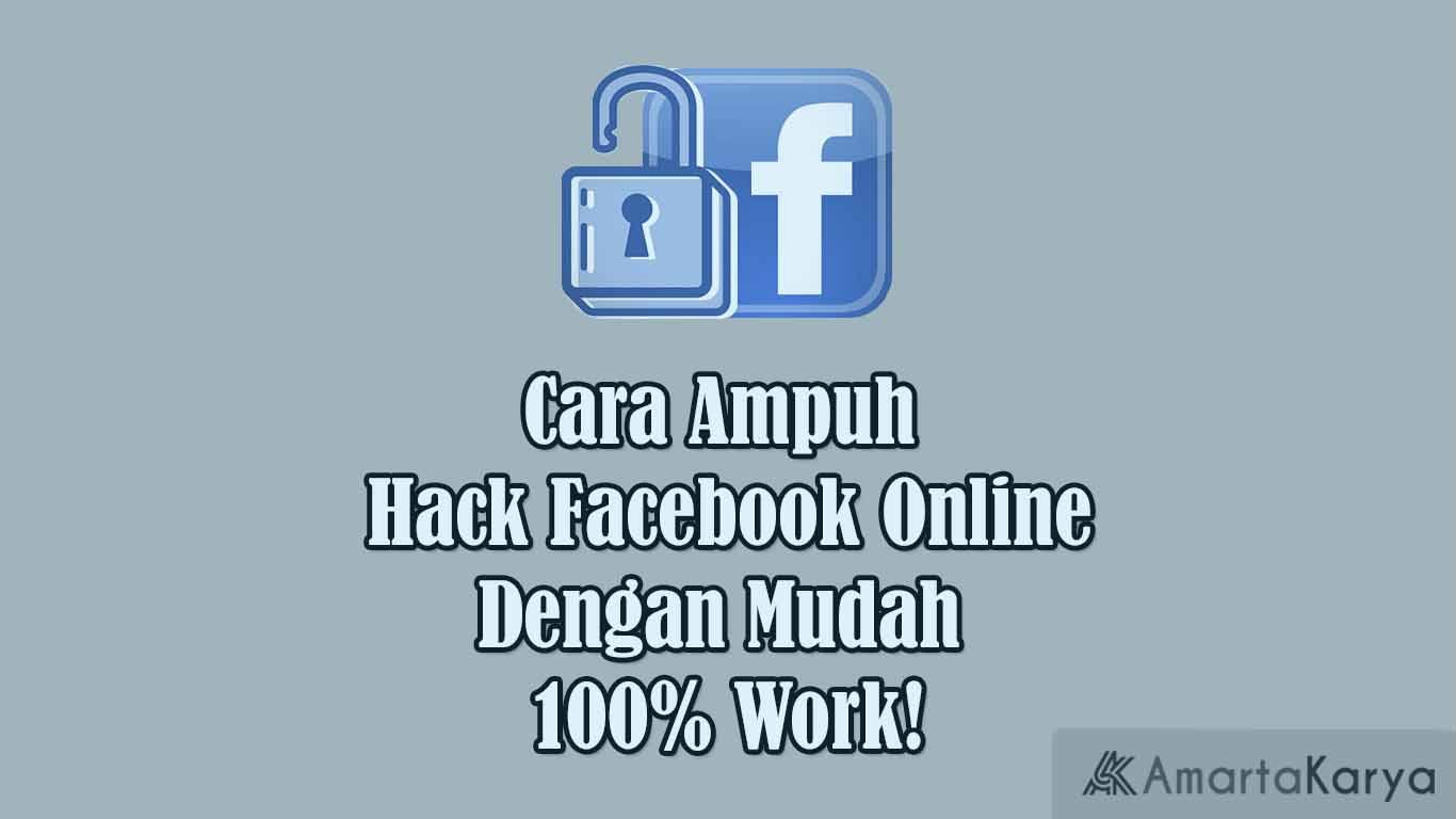 cara ampuh hack facebook online dengan mudah 100 work