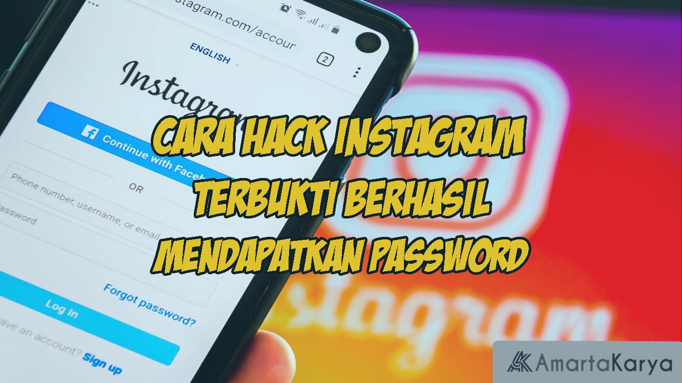 cara hack instagram terbukti berrhasil mendapatkan password