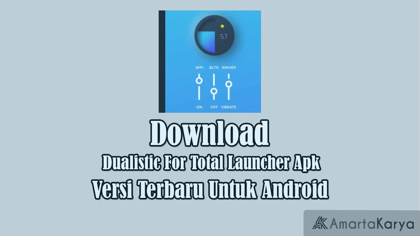 download dualistic for total launcher apk versi terbaru untuk android