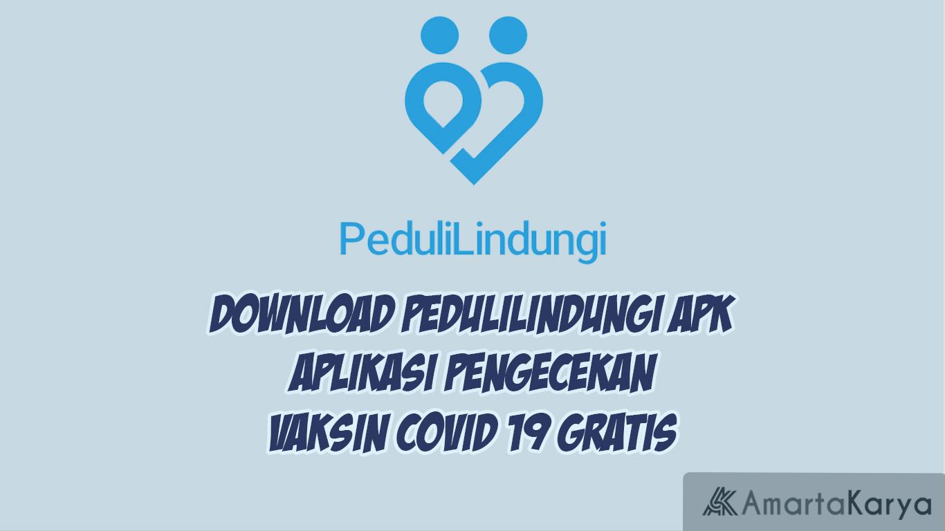 download pedulilindung apk aplikasi pengecekan vaksin covid 19 gratis