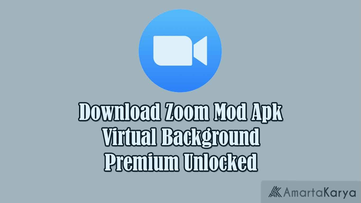 download zoom mod apk virtual background premium unlocked