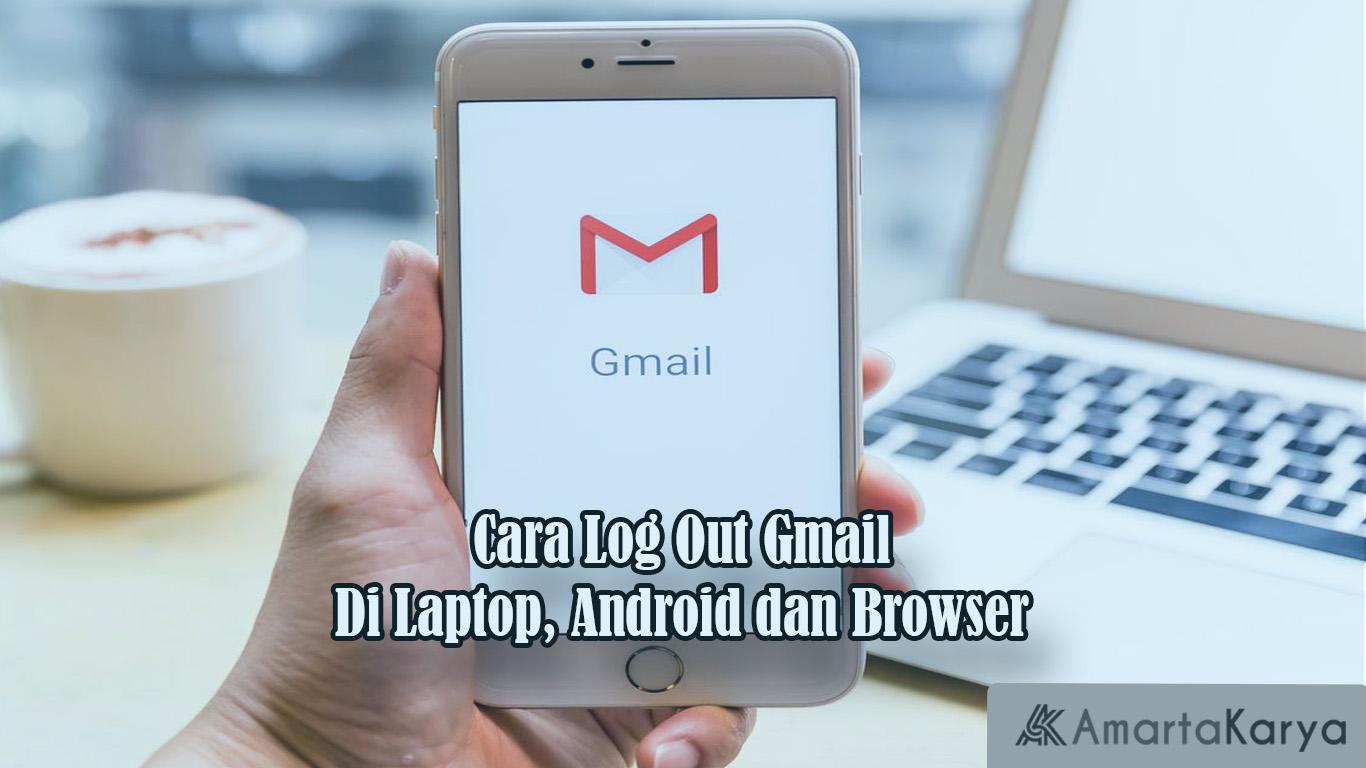 Cara Log Out Gmail